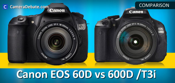 Canon EOS 60D and 600D cameras