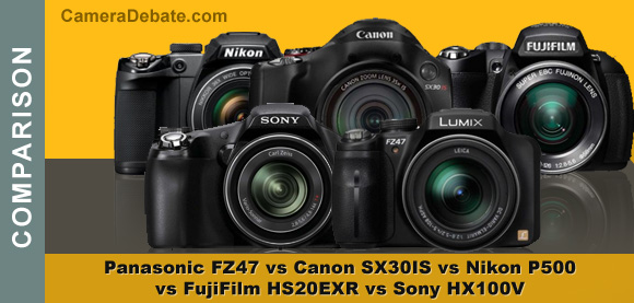 Five super-zoom digital camera: Panasonic, Canon, Sony, FujiFim and Nikon