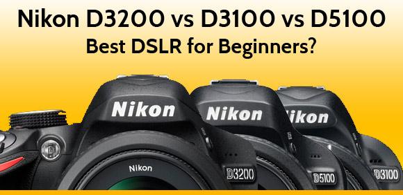 Nikon dslr cameras for beginners
