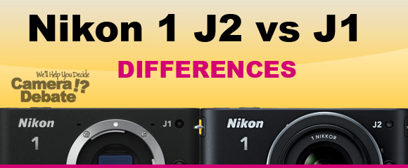 Nikon J1 and J2 cameras