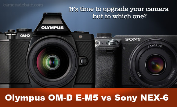 Olympus OM-D E-M5 and Sony NEX-6 compact system cameras