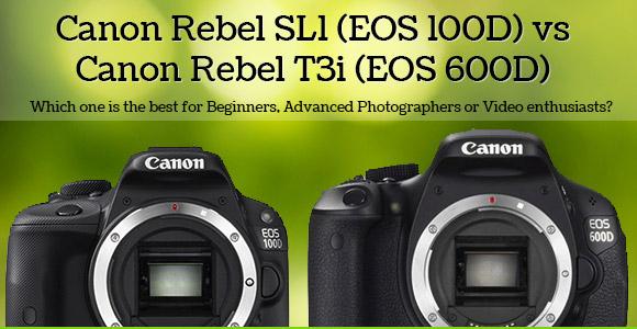 Canon Rebel SL1 / EOS 100D vs Rebel T3i / EOS 600D Comparison