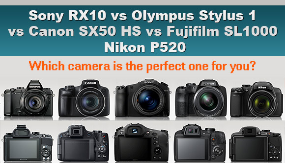 Sony RX10, Olympus Stylus 1, Canon SX50, Fuji SL100 and Nikon P520 cameras side by side
