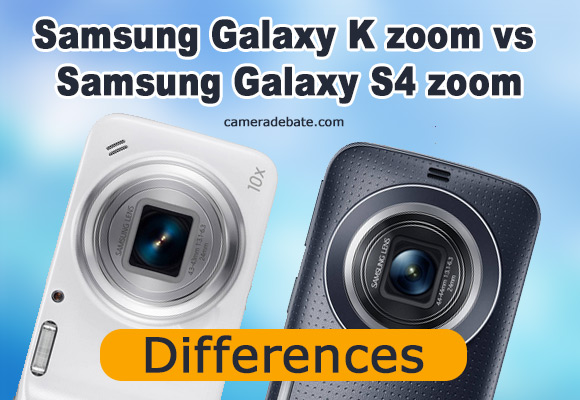 Samsung Galaxy K zoom vs S4 zoom side by side