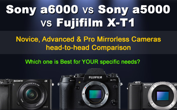 Sony a6000, a5000 and Fujifilm X-T1 cameras side by side