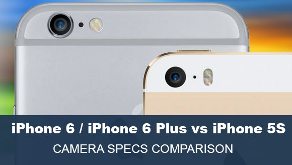 iPhone 6 Plus and iPhone 5S rear facing cameras