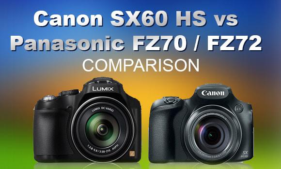 Canon SX60 and Panasonic FZ70 comparison
