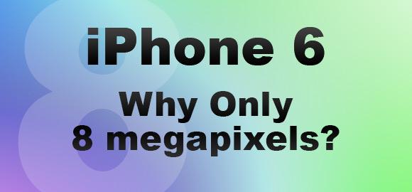 iPhone 6 8 megapixels