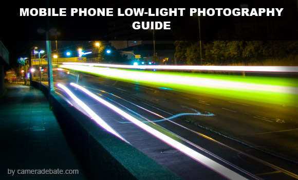 car light trails night shot  sc 1 st  Camera debate & Mobile Phone Low-Light / Night Shooting Guide