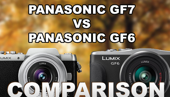 Panasonic GF7 vs GF6 side by side
