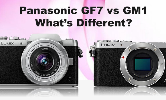 Panasonic GF7 and GM1 side by side