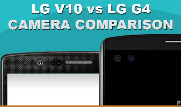 LG V10 and G4 side by side