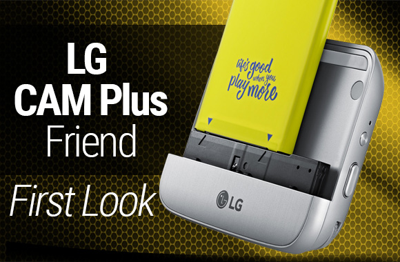 LG CAM Plus friend camera module